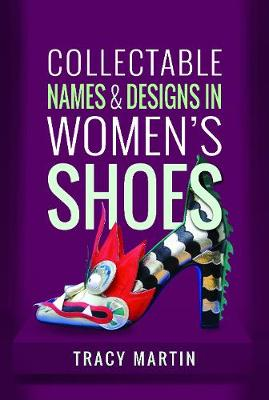 Collectable Names and Designs in Women's Shoes (Hardback)