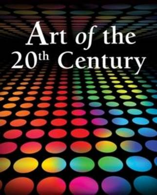 Art of the 20th century - Art of the 20th Century (Hardback)