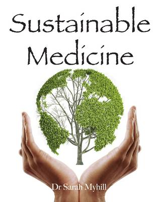Sustainable Medicine (Paperback)