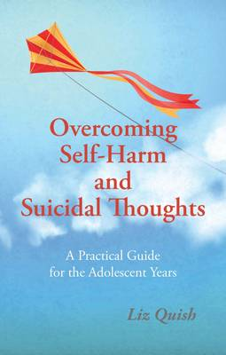 Overcoming Self-Harm and Suicidal Thoughts (Paperback)