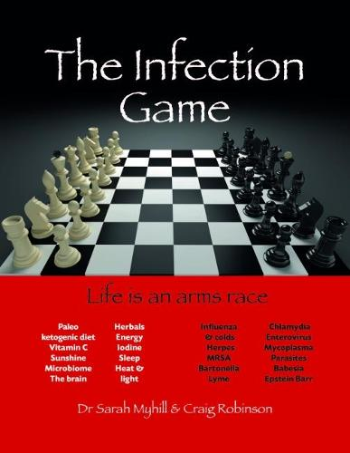 The Infection Game: life is an arms race (Paperback)