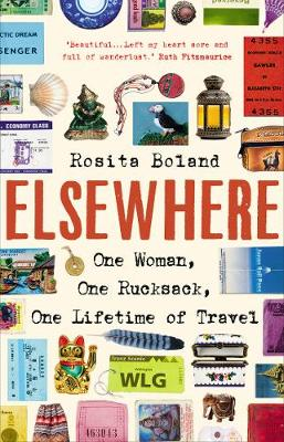 Elsewhere: One Woman, One Rucksack, One Lifetime of Travel (Paperback)