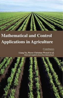 Mathematical and Control Applications in Agriculture (Hardback)