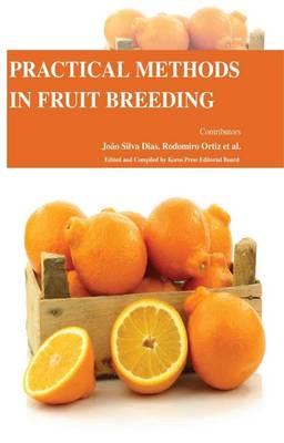 Practical Methods in Fruit Breeding (Hardback)
