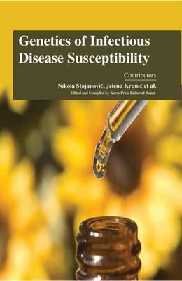 Genetics of Infectious Disease Susceptibility (Hardback)