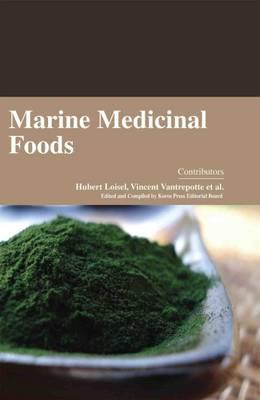 Marine Medicinal Foods (Hardback)