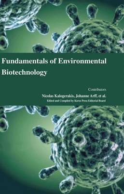 Fundamentals of Environmental Biotechnology (Hardback)
