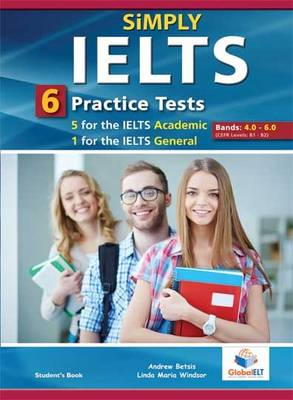 Simply IELTS - 5 Academic & 1 General Practice Tests - Bands: 4.0 - 6.0 - Audio CDs (Board book)