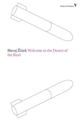 Welcome to the Desert of the Real - Radical Thinkers (Paperback)
