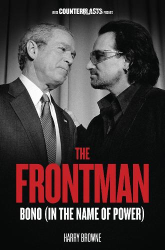 The Frontman: Bono (In the Name of Power) (Paperback)