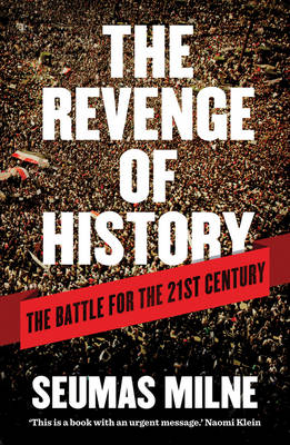 The Revenge of History: The Battle for the 21st Century (Paperback)