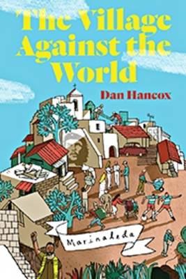 The Village Against the World (Hardback)