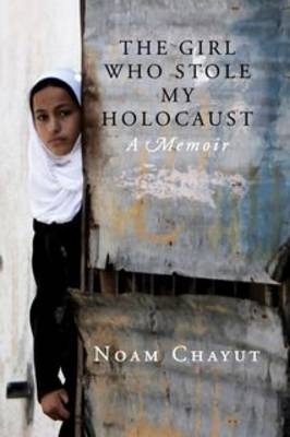 The Girl Who Stole My Holocaust (Paperback)