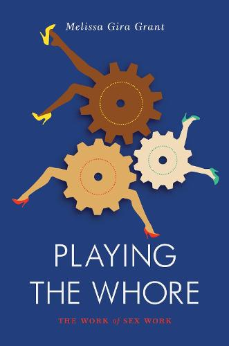 Playing the Whore (Paperback)