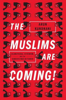 The Muslims are Coming! (Paperback)