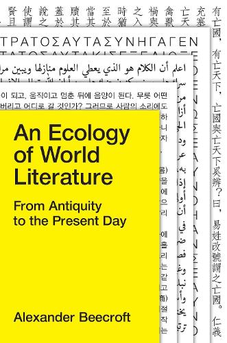 An Ecology of World Literature: From Antiquity to the Present Day (Hardback)