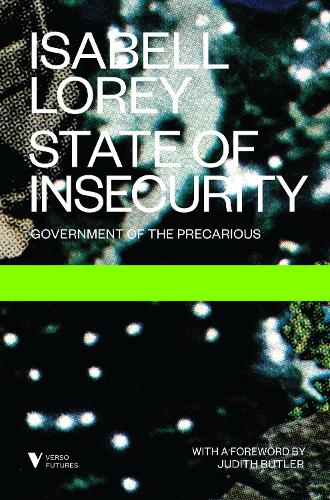 State of Insecurity: Government of the Precarious - Futures (Paperback)