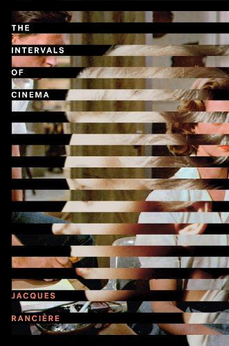 The Intervals of Cinema (Paperback)