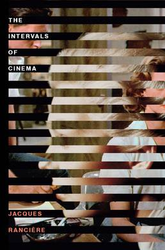 The Intervals of Cinema (Hardback)