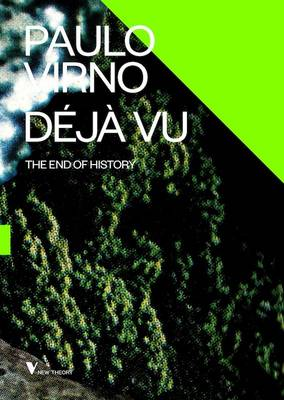 Deja Vu and the End of History (Paperback)