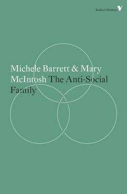 The Anti-Social Family - Radical Thinkers (Paperback)