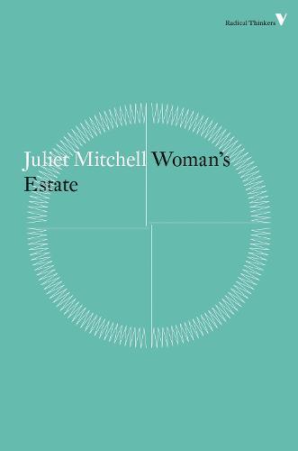 Woman's Estate - Radical Thinkers (Paperback)