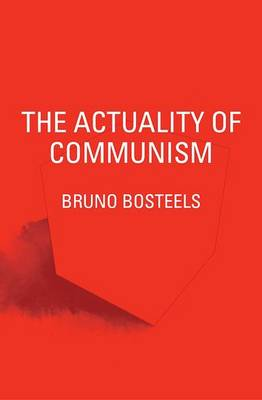 The Actuality of Communism (Paperback)