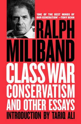 Class War Conservatism: And Other Essays (Paperback)