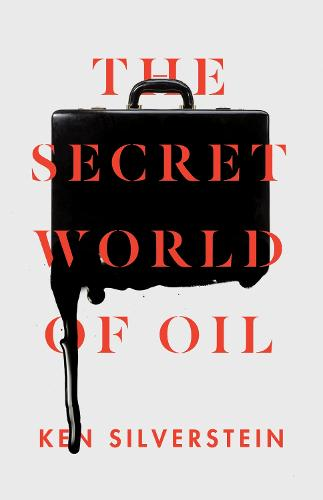 The Secret World of Oil (Paperback)