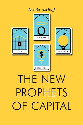 The New Prophets of Capital (Paperback)