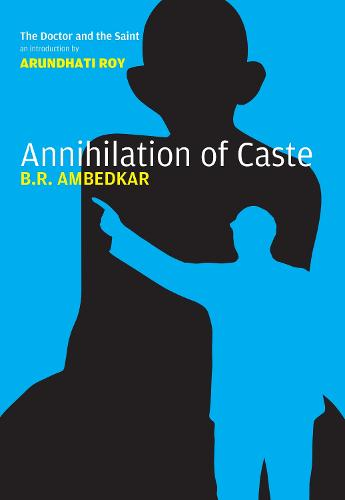 The Annihilation of Caste (Hardback)