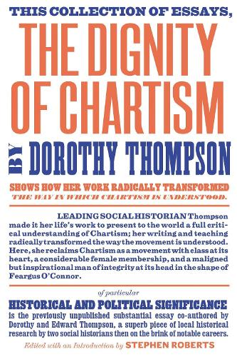 The Dignity of Chartism (Paperback)