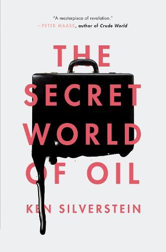 The Secret World of Oil (Paperback)
