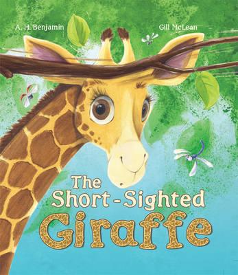 The Short-Sighted Giraffe - Storytime (Hardback)
