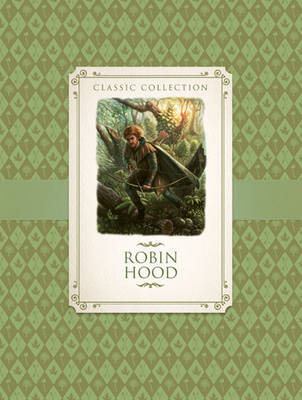Classic Collection: Robin Hood (Paperback)