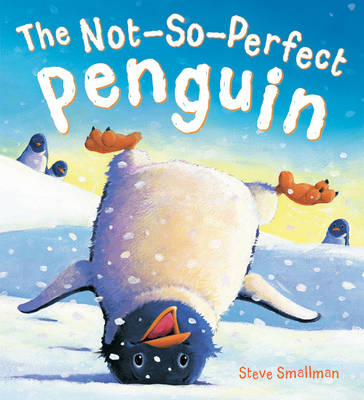 The Storytime: The Not-So-Perfect Penguin (Hardback)
