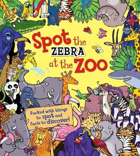 Spot the Zebra at the Zoo - Spot the ... (Paperback)