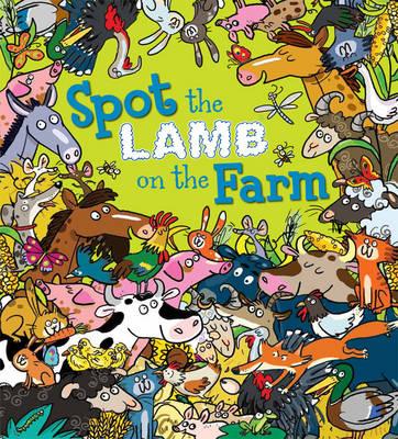 Spot the Lamb on the Farm - Spot the ... (Paperback)