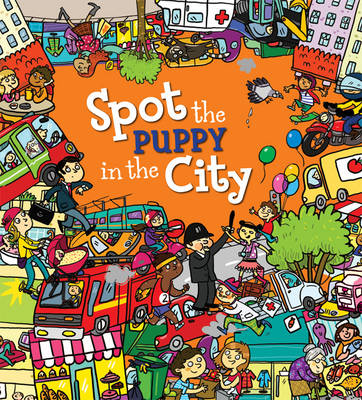Spot the Puppy in the City - Spot the ... (Paperback)