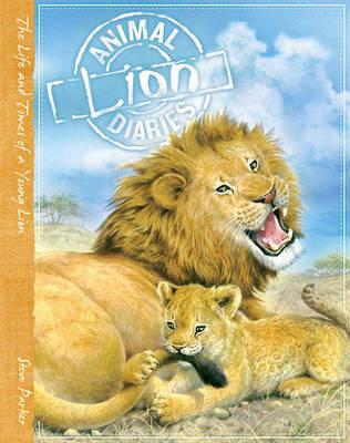 Animal Diaries: Lion - Animal Diaries (Hardback)