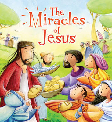 The Miracles of Jesus - My First Bible Stories (Hardback)
