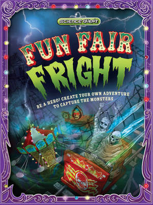 Science Quest: Fun Fair Fright - Science Quest