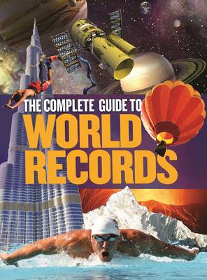 The Complete Guide to World Records (Hardback)