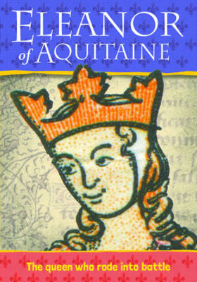 Biography: Eleanor of Acquitaine (Paperback)