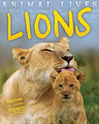 Animal Lives: Lions - Animal Lives (Paperback)