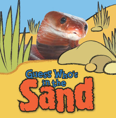 Guess Who's in the...Sand (Paperback)