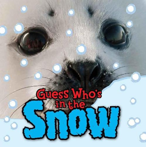 Guess Who's in the... Snow (Paperback)