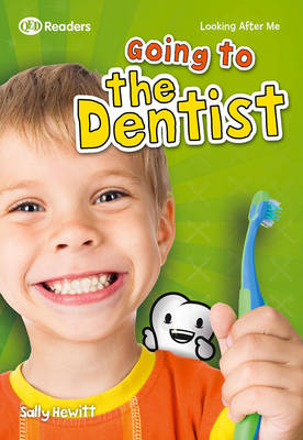 Looking After Me: Going to the Dentist (Paperback)
