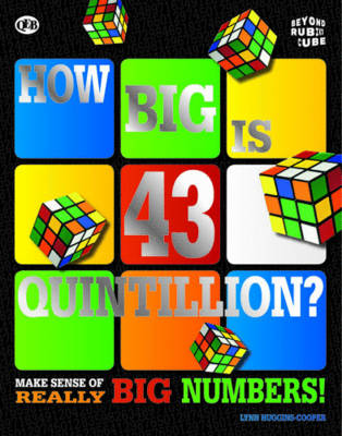 Beyond the Rubik Cube: How Big is 43 Quintillion? (Paperback)