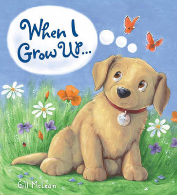 Storytime: When I Grow Up... (Hardback)